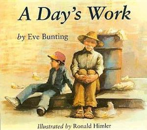 A Day's Work by Eve Bunting