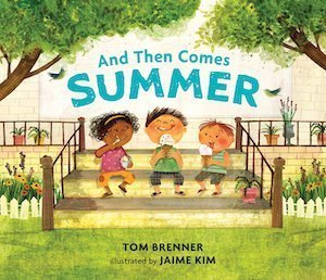 And Then Comes Summer by Tom Brenner
