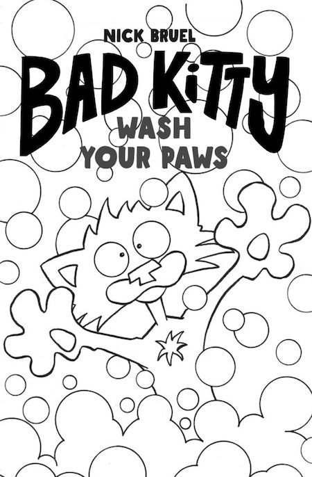 Bad Kitty- Wash Your Paws by Nick Bruel