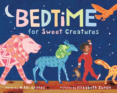 Bedtime for Sweet Creatures by Nikki GrimesBedtime for Sweet Creatures by Nikki Grimes