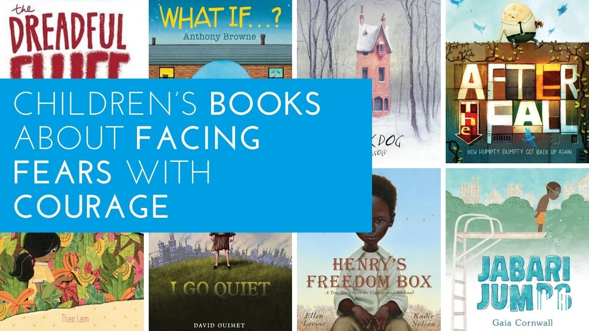 Books about Facing Fears with Courage
