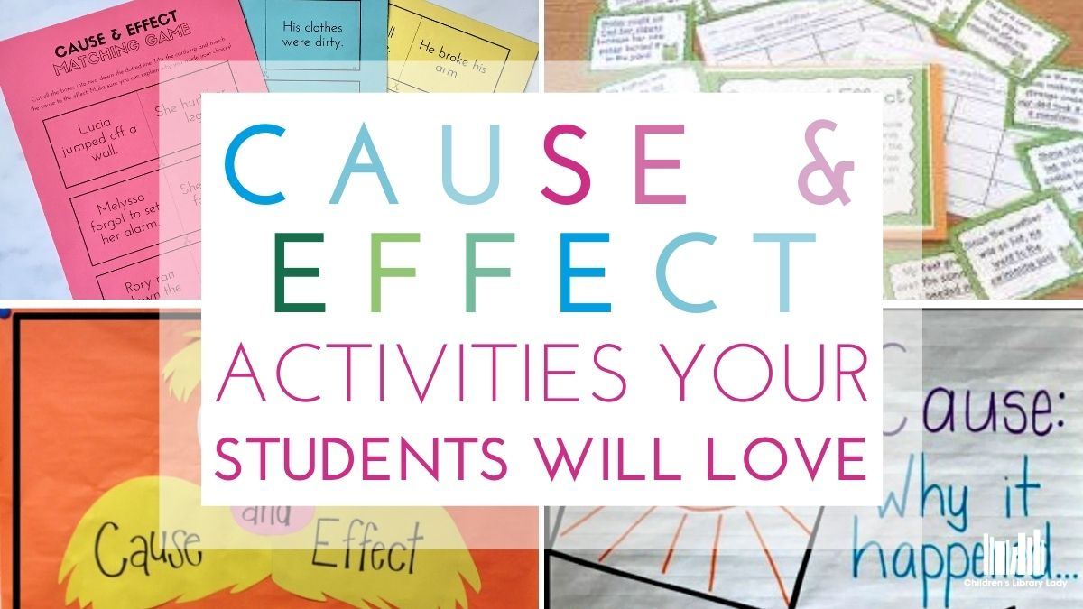 Entertaining Cause and Effect Activities Your Students Will Love