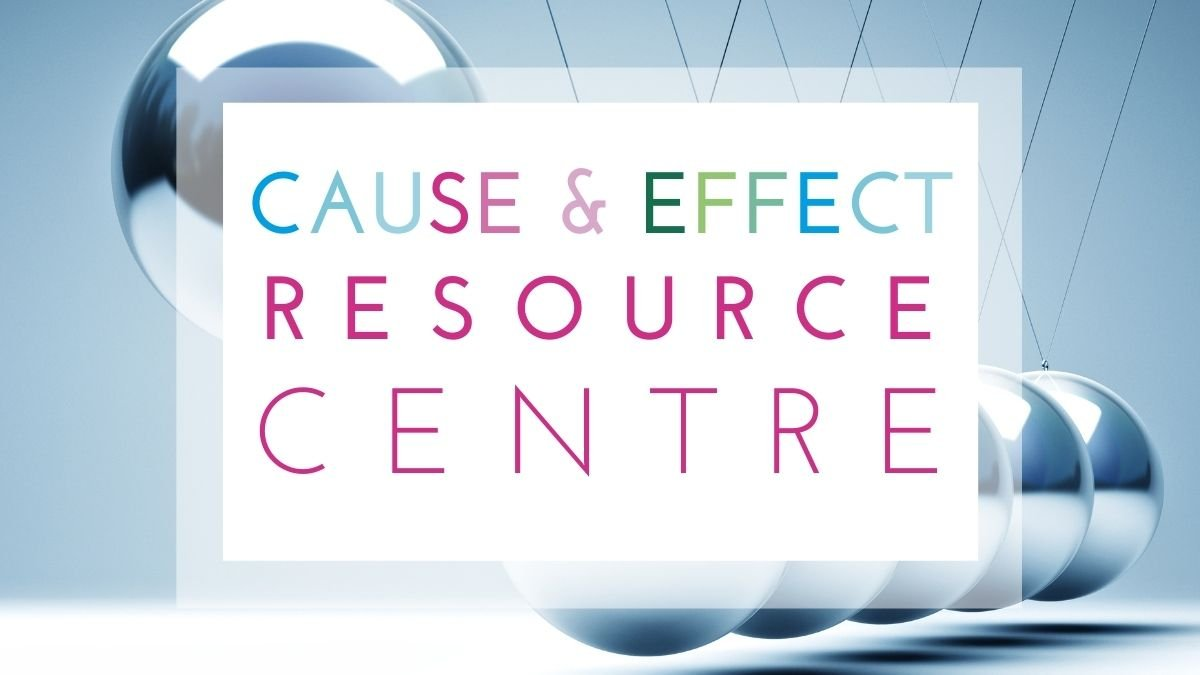 Cause and Effect Resource Hub Featured Image