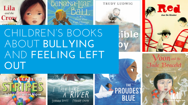 Children's Books about Bullying and Feeling Left Out