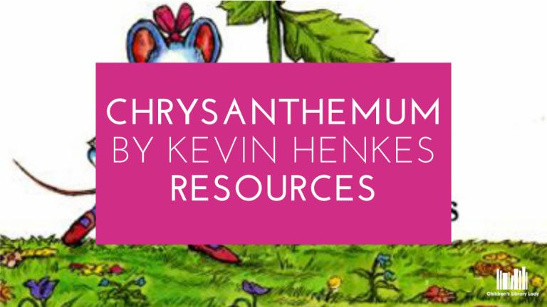 Chrysanthemum by Kevin Henkes Resources