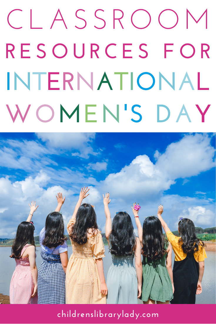 Classroom Resources for International Women's Day