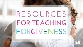 Classroom Resources for Teaching about Forgiveness