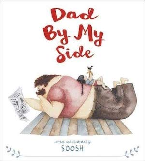 Dad By My Side by Soosh