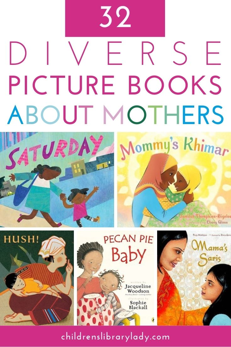 32 Diverse Children's Books about Mothers