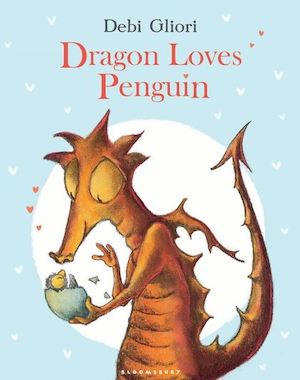 Dragon Loves Penguin by Debi Gliori