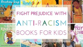 Fighting Prejudice with Anti-Racism Books for Kids