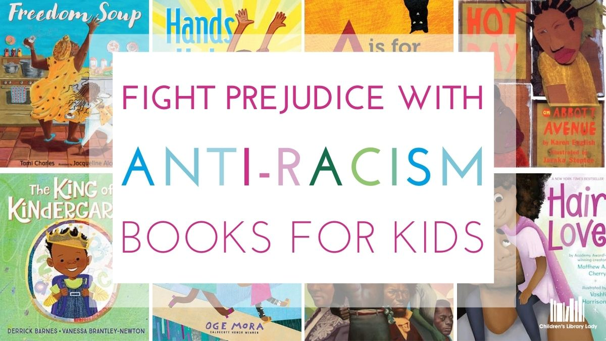 Fighting Prejudice with Anti-Racism Books for Kids Pinterest