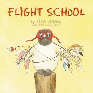 Flight School by Lita Judge
