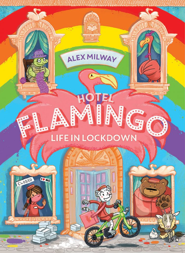Hotel Flamingo- Life in Lockdown by Alex Milway
