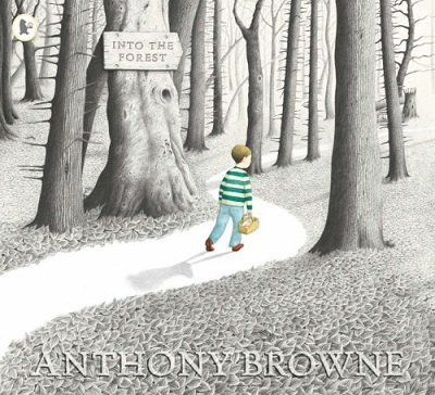 Into the Forest by Anthony Browne​