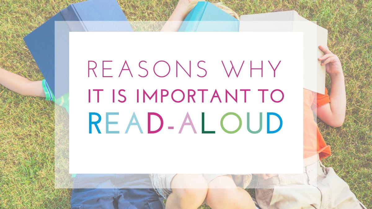 Key Reasons Why Is It Important To Read Aloud
