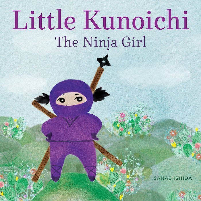 Little Kunoichi, The Ninja Girl by Sanae Ishida