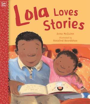 Lola Loves Stories by Anna McQuinn