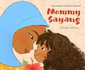 Mommy Sayang by Rosana Sullivan