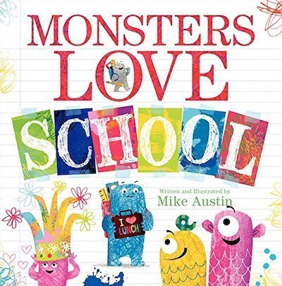 Monsters Love School by Mike Austin