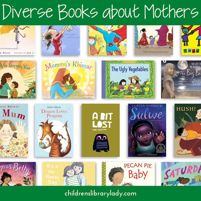 Diverse Children's Books about Mothers