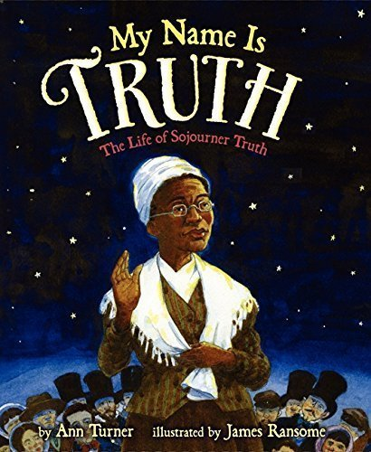 My Name Is Truth by Ann Turner