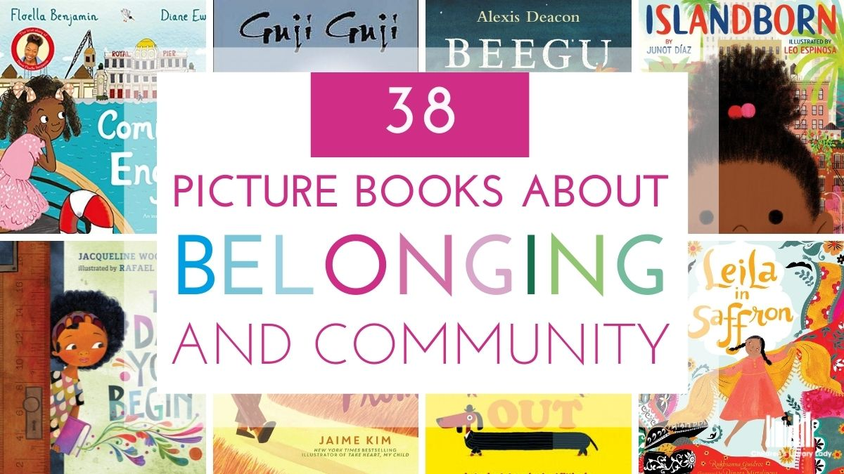 Picture Books about Belonging and Identity