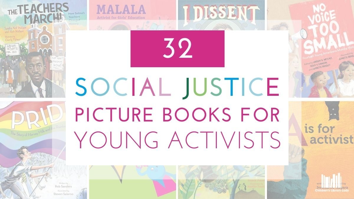 Social Justice Picture Books for Young Activists Featured Image