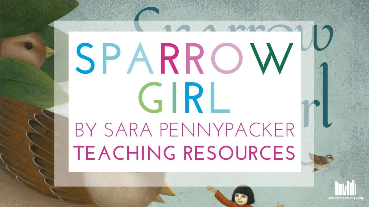 Sparrow Girl by Sara Pennypacker