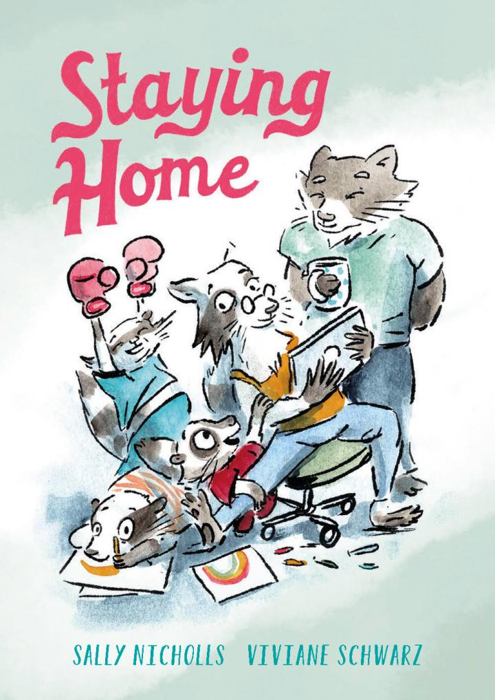 Staying at Home by Sally Nicholls