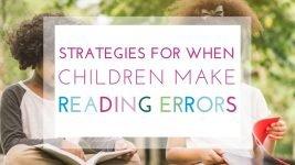 Strategies to Help When Children Make Reading Errors