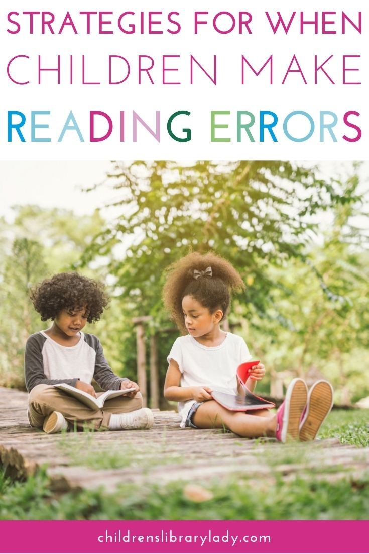 Strategies to Help When Children Make Reading Errors