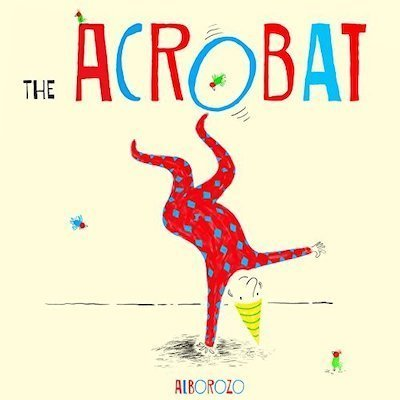 Book cover of The Acrobat with an acrobat doing a cartwheel