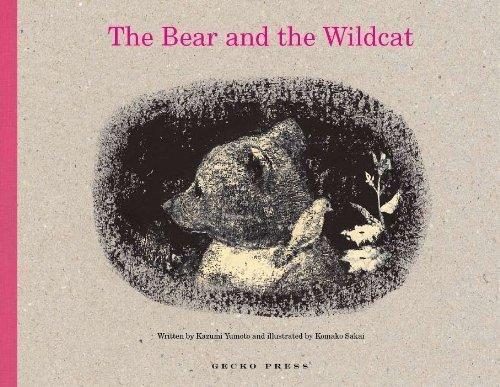 The Bear and the Wildcat by Kazumi Yumoto