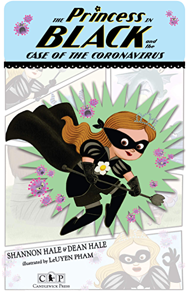The Black Princess and the Case of the Coronavirus byShannon HaleandDean Hale