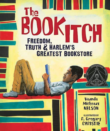 The Book Itch: Freedom, Truth & Harlem's Greatest Bookstore by Vaunda Micheaux Nelson