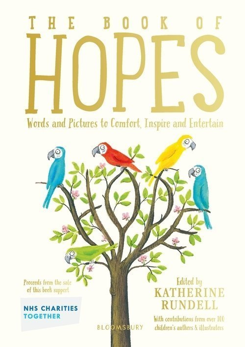The Book of Hopes- Words and Pictures to Comfort, Inspire and Entertain Children
