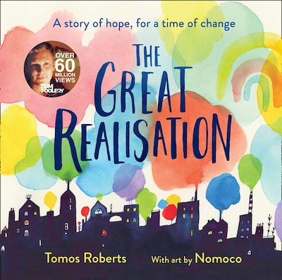 The Great Realisation by Tomos Roberts