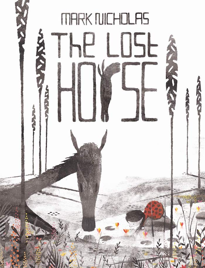 The Lost Horse by Mark Nicholas