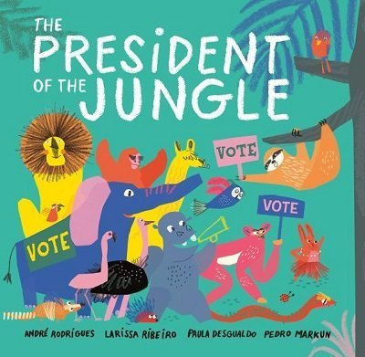 The President of the Jungle by André Rodrigues