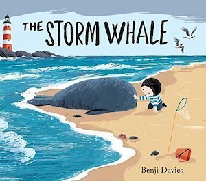 The Storm Whale by Benji Davies
