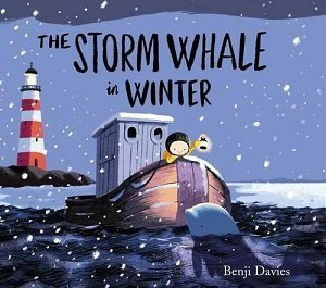 The Storm Whale in Winter by Benji Davies