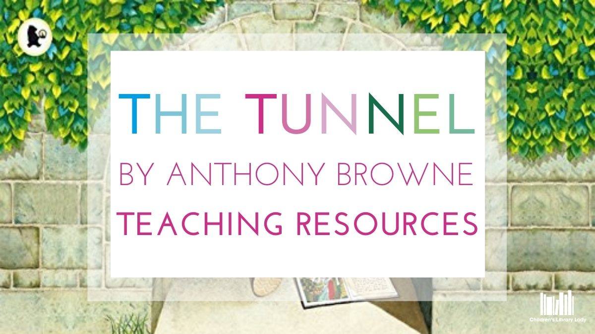 The Tunnel by Anthony Browne Featured Image
