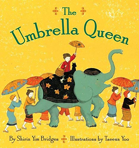 The Umbrella Queen by Shirin Yim Bridges