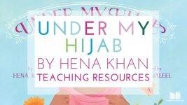 Under My Hijab by Hena Khan