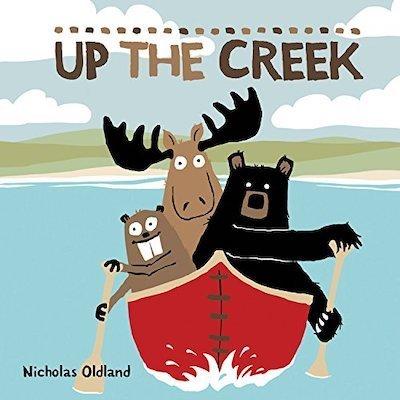 Up the Creek by Nicholas Oldland
