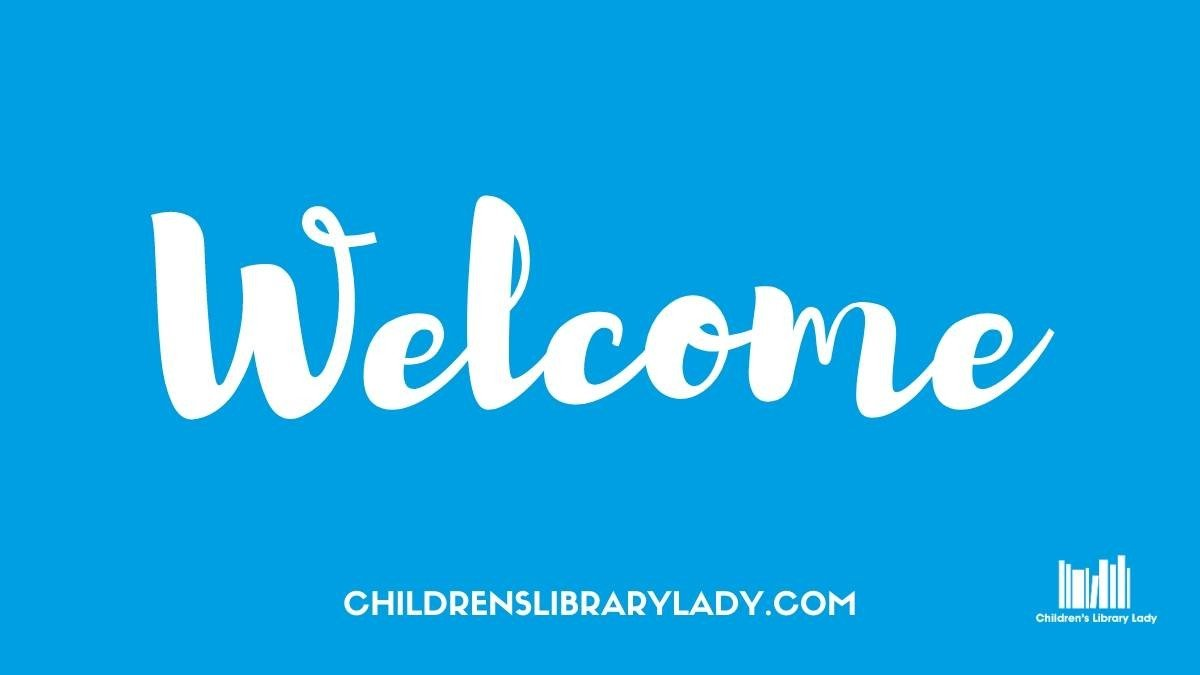 Welcome Children's Library Lady Featured Image