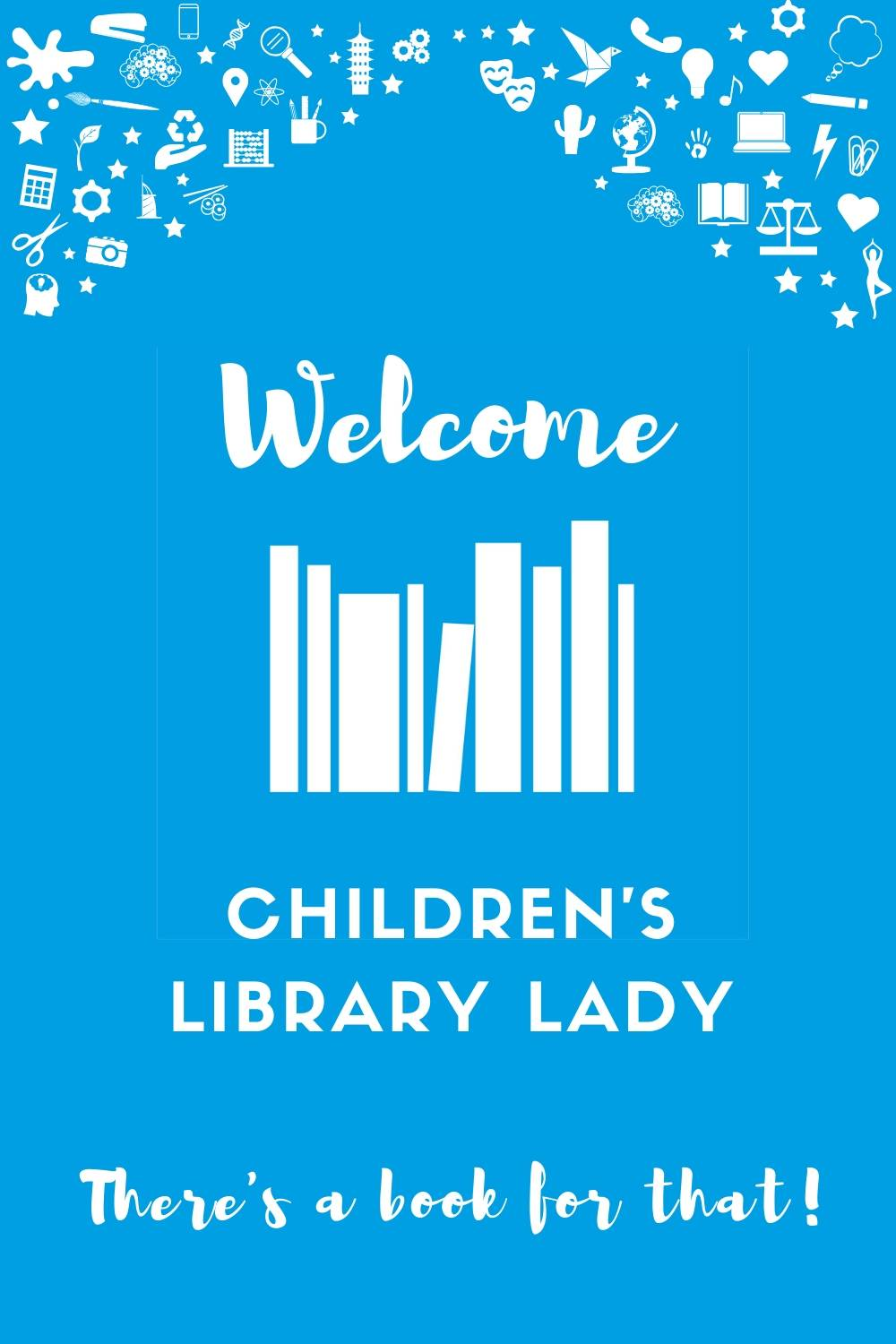 Welcome Children's Library Lady