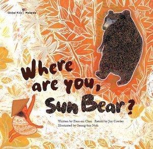 Where Are You, Sun Bear? by Eun-mi Choi