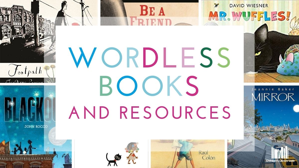 Wordless Picture Books and Resources